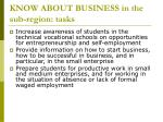 know about business in the sub region tasks