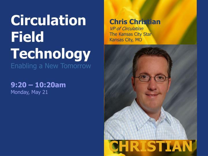 Circulation Field Technology
