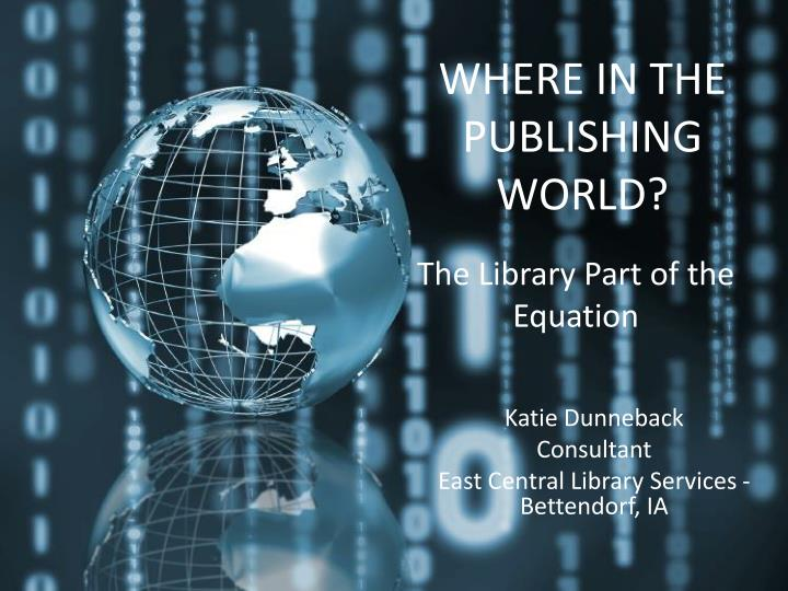 where in the publishing world n.