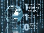 where in the publishing world