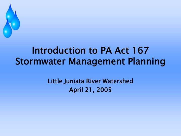 introduction to pa act 167 stormwater management planning n.