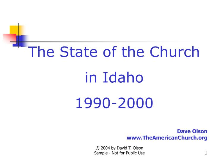 the state of the church in idaho 1990 2000 n.