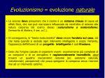 evoluzionismo evoluzione naturale