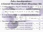 policy interdependence a general theoretical model brueckner 03