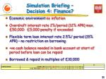 simulation briefing decision 4 finance