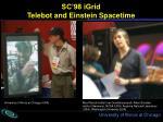 sc 98 igrid telebot and einstein spacetime