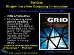 the grid blueprint for a new computing infrastructure i foster c kesselman eds morgan kaufmann 1999