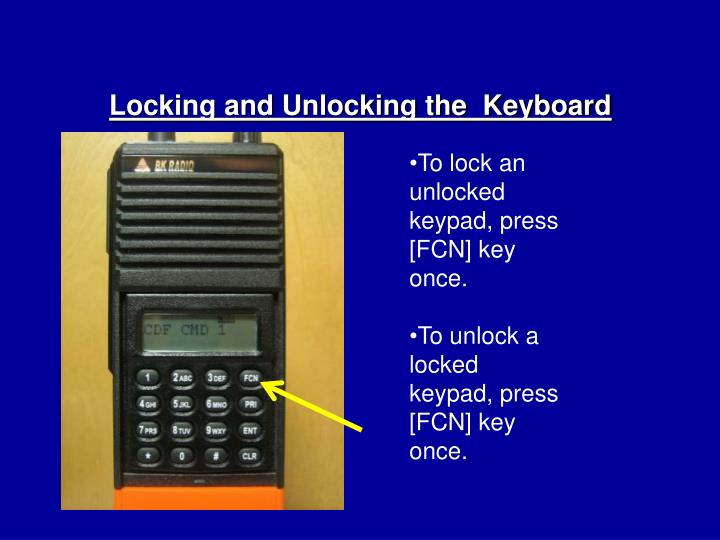 Locking and Unlocking the  Keyboard