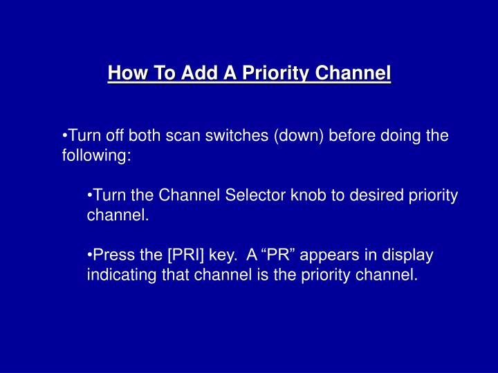 How To Add A Priority Channel