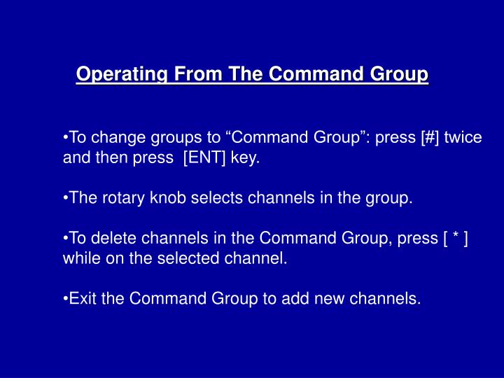 Operating From The Command Group
