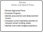 review action and spend plans