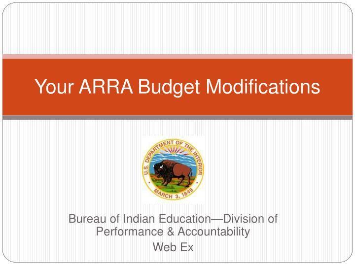 your arra budget modifications n.