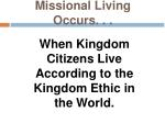 missional living occurs1