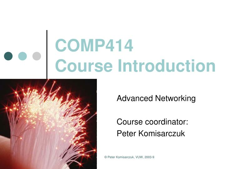 Comp414 course introduction