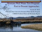 montana well water test program past to present approaches