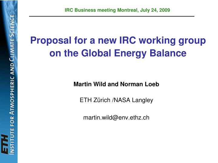 proposal for a new irc working group on the global energy balance n.