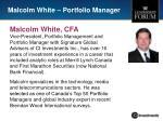malcolm white portfolio manager