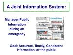 a joint information system