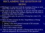 reclaiming the question of being