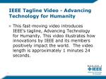 ieee tagline video advancing technology for humanity