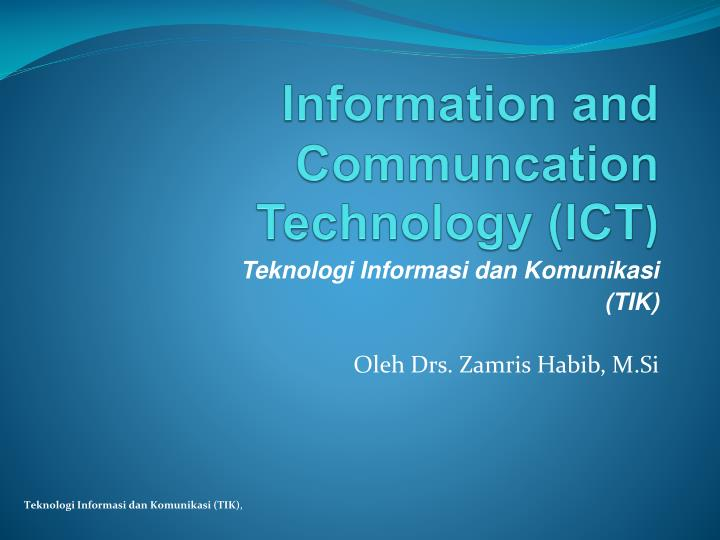 Information and communcation technology ict