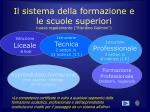 il sistema della formazione e le scuole superiori nuovo regolamento riordino gelmini