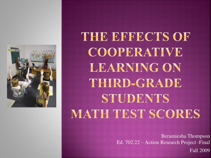 the effects of cooperative learning on third grade students math test scores n.