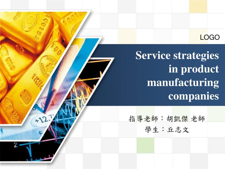 service strategies in product manufacturing companies n.
