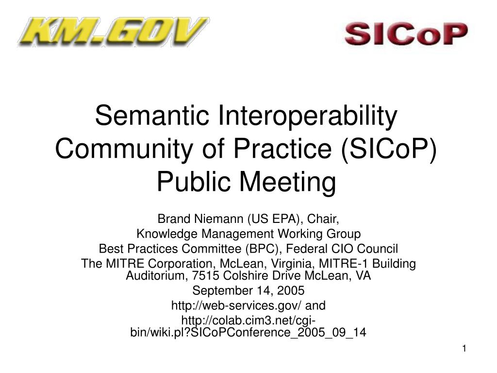 Semantic Interoperability Community of Practice (SICoP) Public Meeting