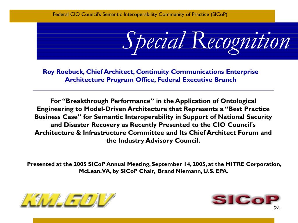 Roy Roebuck, Chief Architect, Continuity Communications Enterprise Architecture Program Office, Federal Executive Branch