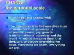 change the personal scale