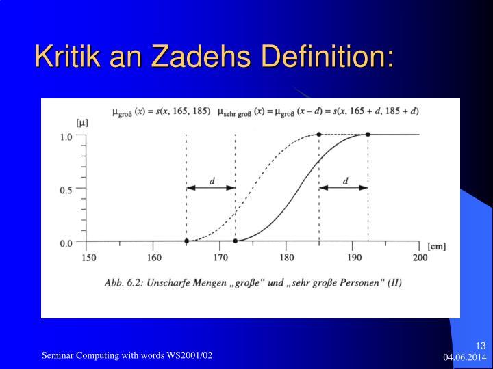 Kritik an Zadehs Definition: