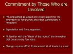 commitment by those who are involved