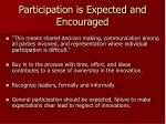 participation is expected and encouraged