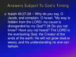 answers subject to god s timing