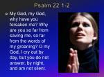 psalm 22 1 2