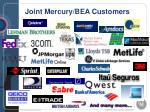 joint mercury bea customers