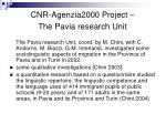 cnr agenzia2000 project the pavia research unit