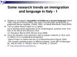 some research trends on immigration and language in italy 1