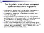 the linguistic repertoire of immigrant communities before migration