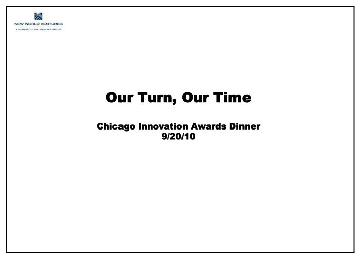 our turn our time chicago innovation awards dinner 9 20 10 n.