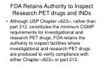 fda retains authority to inspect research pet drugs and inds