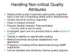 handling non critical quality attributes