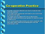 co operative practice