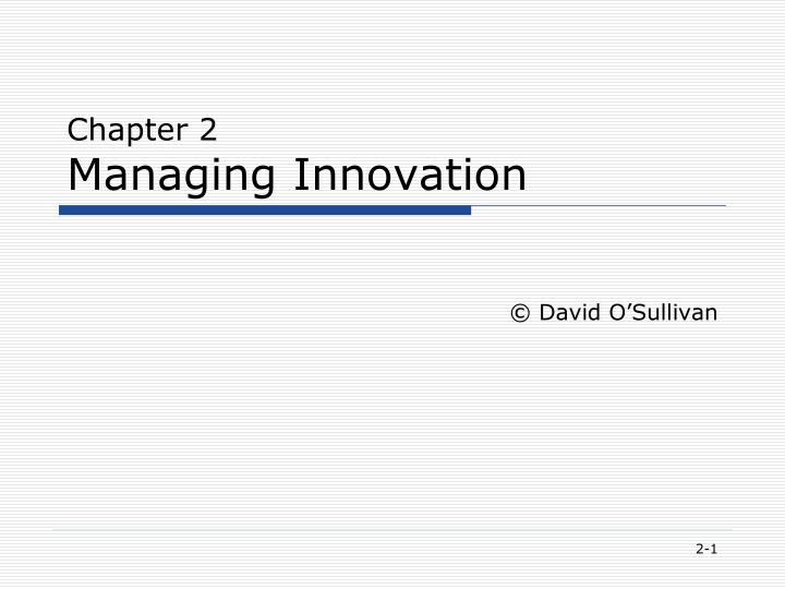 chapter 2 managing innovation n.