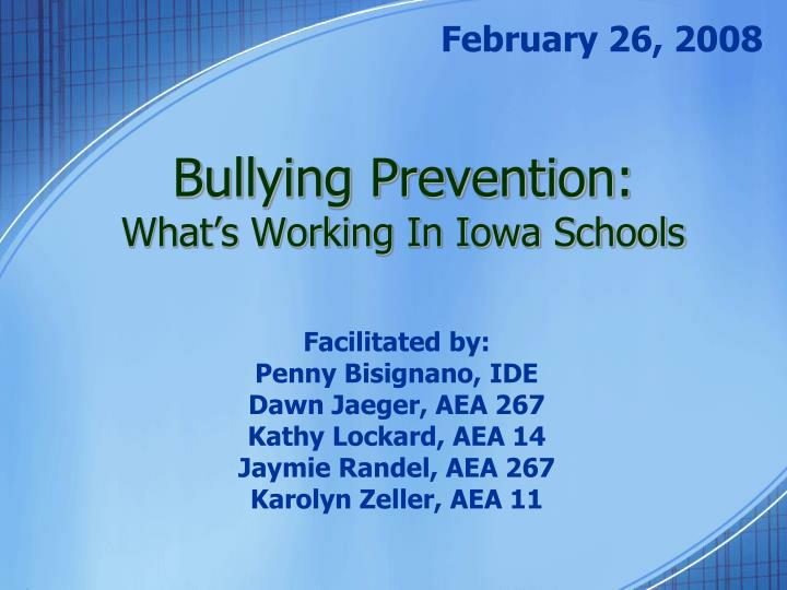 bullying prevention what s working in iowa schools n.