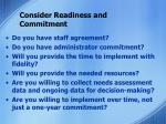consider readiness and commitment