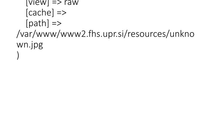 array action file view raw cache path var www www2 fhs upr si resources unknown jpg n.