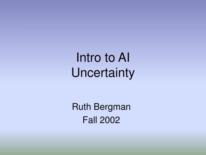 intro to ai uncertainty n.