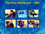 the first webquest 1995